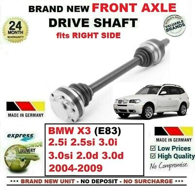 CV JOINT FRONT RIGHT//OFF SIDE 2004/>2010 NEW BMW X3 2.0,2.5,3.0 DRIVESHAFT