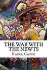 The War with the Newts by Karel Capek (Paperback / softback, 2015)