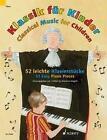 Klassik für Kinder. Klavier (2015, Taschenbuch)
