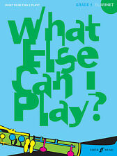 What Else Can I Play? Grade 1 CLARINET Solo Piano SONGS FABER Music BOOK