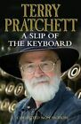 A Slip of the Keyboard: Collected Non-fiction by Terry Pratchett (Hardback, 2014)