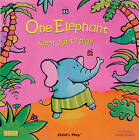 One Elephant Went Out to Play by Child's Play International Ltd (Board book, 2007)