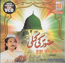 HUZUR KI KAMLI - NEW ISLAMIC VIDEO COMPACT DICS NAATS VCD