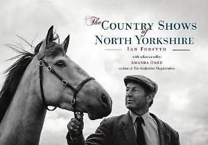 Country-Shows-of-North-Yorkshire-Paperback-by-Forsyth-Ian-Owen-Amanda-FR
