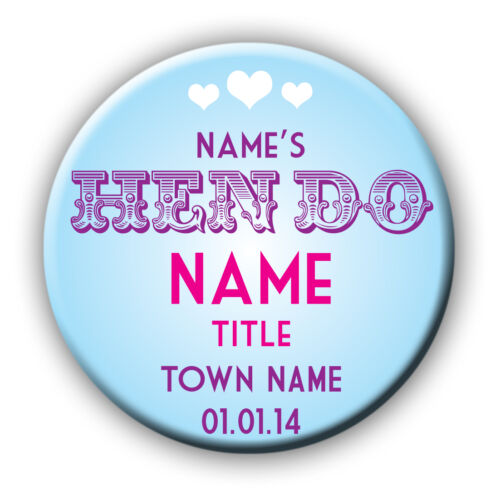Vintage Style Personalised Hen Do Badge//Mirror-pink-blue-sage 58 or 77mm 5 FOR 4