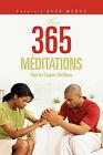 Les 365 Meditations: Pour Les Couples Chretiens. by Francois Akoa-Mongo (Paperback / softback, 2011)