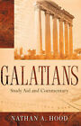 Galatians Study Aid and Commentary by Nathan A Hood (Paperback / softback, 2006)