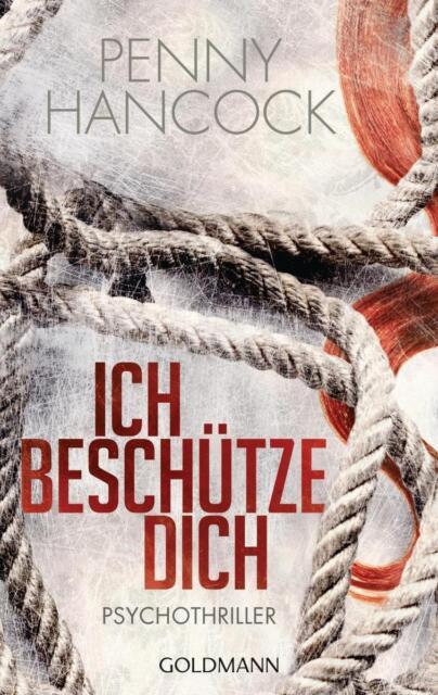 Hancock, Penny - Ich beschütze dich: Psychothriller /2