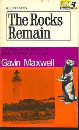 The Rocks Remain By Gavin Maxwell. 9780140039269