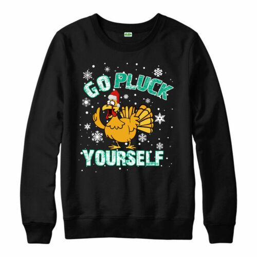 Go Pluck Yourself Funny Chicken Spoof Merry Xmas Jumper Top