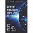 International Collaborations in Literacy Research and Practice by Information Age Publishing (Paperback, 2014)