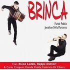 Brinca UK 0885016007621 by Paride Peddio CD