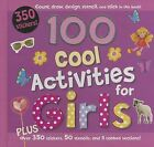 100 Cool Activities for Girls by Parragon (Spiral bound, 2011)