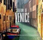 Dream of Venice by Bella Figura Publications (Hardback, 2014)
