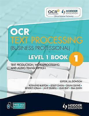 1 of 1 - OCR Text Processing (Business Professional): Level 1, bk. 1: Text Production,