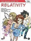 The Manga Guide to Relativity by Trend-Pro Co. Ltd., Hideo Nitta, Masafumi Yamamoto, Keita Takatsu (Paperback, 2011)