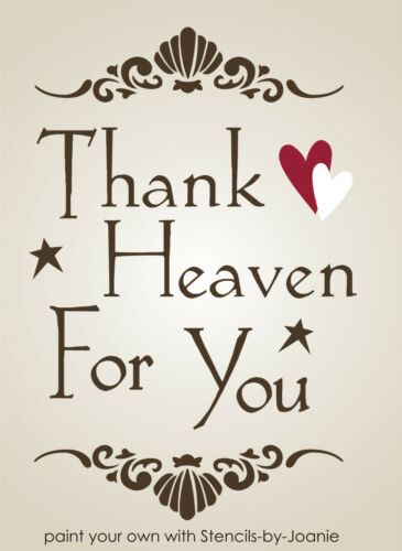 Stencil Thank Heaven You Sea Shell Scroll Border Shabby Cottage Art Love Signs
