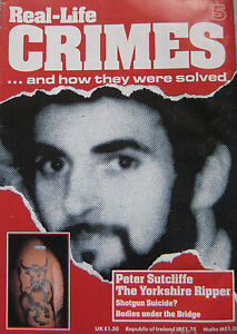 Real-Life-Crimes-Issue-5-The-Yorkshire-Ripper-Peter-Sutcliffe