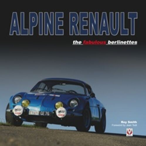 Alpine Renault The fabulous berlinettes book paper car