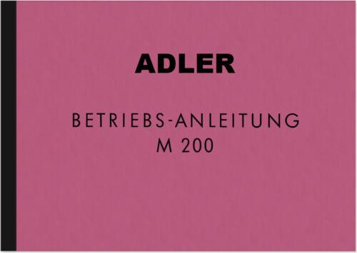 Adler M 200 m200 Moto Manuale d/'uso manuale di istruzioni manuale manual