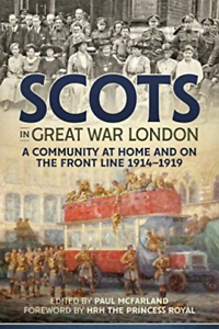 Paul-Mcfarland-Scots-In-Great-War-London-BOOKH-NUOVO