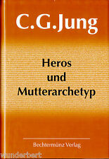 """C. G. Jung - """" HEROS und Mutterarchetyp """" (2000) - gebunden"""