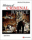 History of Criminal Justice by Herbert A. Johnson, Mark Jones, Peter Johnstone, Nancy Travis Wolfe (Paperback, 2011)