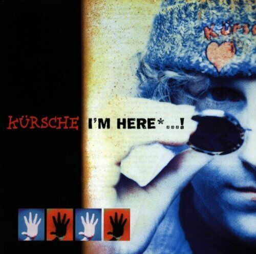 Kürsche I'm here..! (1997)  [CD]