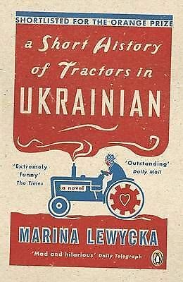 1 of 1 - A Short History of Tractors in Ukrainian by Marina Lewycka (Paperback, 2006)