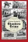 A Vintage Casebook of Cheshire Crime by Derek Yarwood (Paperback, 2013)