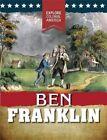 Ben Franklin by Sarah Gilman (Hardback, 2016)