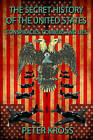 Secret History of the United States: Conspiracies, Cobwebs and Lies by Peter Kross (Paperback, 2013)