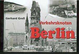Transports Noeud Berlin Par Les Débuts Jusqu 'au Milieu Des Années Soixante-dix-afficher Le Titre D'origine Moins Cher