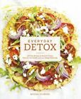 Everyday Detox: 100 Easy Recipes to Remove Toxins, Promote Gut Health and Lose Weight Naturally by Megan Gilmore (Paperback, 2015)