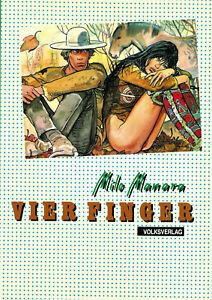 MILO-MANARA-VIER-FINGER-deutsch-VOLKSVERLAG-1984-Western-KULT