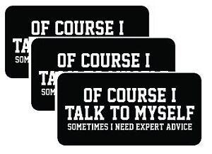 034-Of-course-i-Talk-to-myself-034-Hard-Hat-Stickers-Fun-Helmet-Biker-oilfield-welder