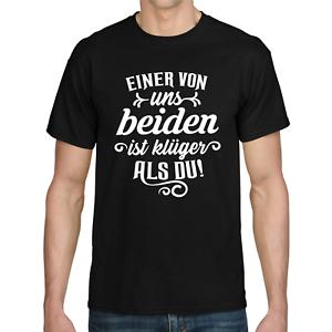 EINER-VON-UNS-BEIDEN-IST-KLUGER-ALS-DU-Sprueche-Spass-Lustig-Comedy-Fun-T-Shirt