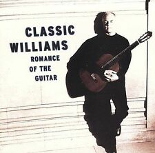 Classic Williams - Romance of the Guitar