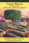 Voices Rising: Stories from the Katrina Narrative Project by Rebeca Antoine, Fredrick Barton (Paperback, 2009)