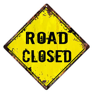 DS-0008-ROAD-CLOSED-Diamond-Sign-Rustic-Chic-Sign-Bar-Shop-Home-Decor-Gift