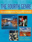 The Fourth Genre: Contemporary Writers Of/on Creative Nonfiction by Michael Steinberg, Robert L. Root (Paperback, 2011)