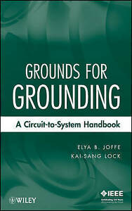 Grounds-for-Grounding-A-Circuit-to-System-Handbook-by-Joffe-Elya-B-Lock-Kai