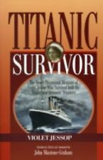 Titanic Survivor: The Newly Discovered Memoirs of Violet Jessop who Survived Bot