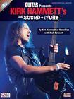 Guitar World Presents Kirk Hammett's the Sound and the Fury von Nick Bowcott (2011, Gebundene Ausgabe)