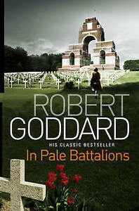 In-Pale-Battalions-by-Robert-Goddard-Paperback-2010