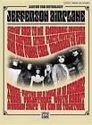 Jefferson Airplane: Guitar Tab Anthology by Alfred Publishing Co., Inc. (Paperback / softback, 2009)