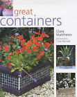 Great Containers by Clare Matthews (Paperback, 2004)