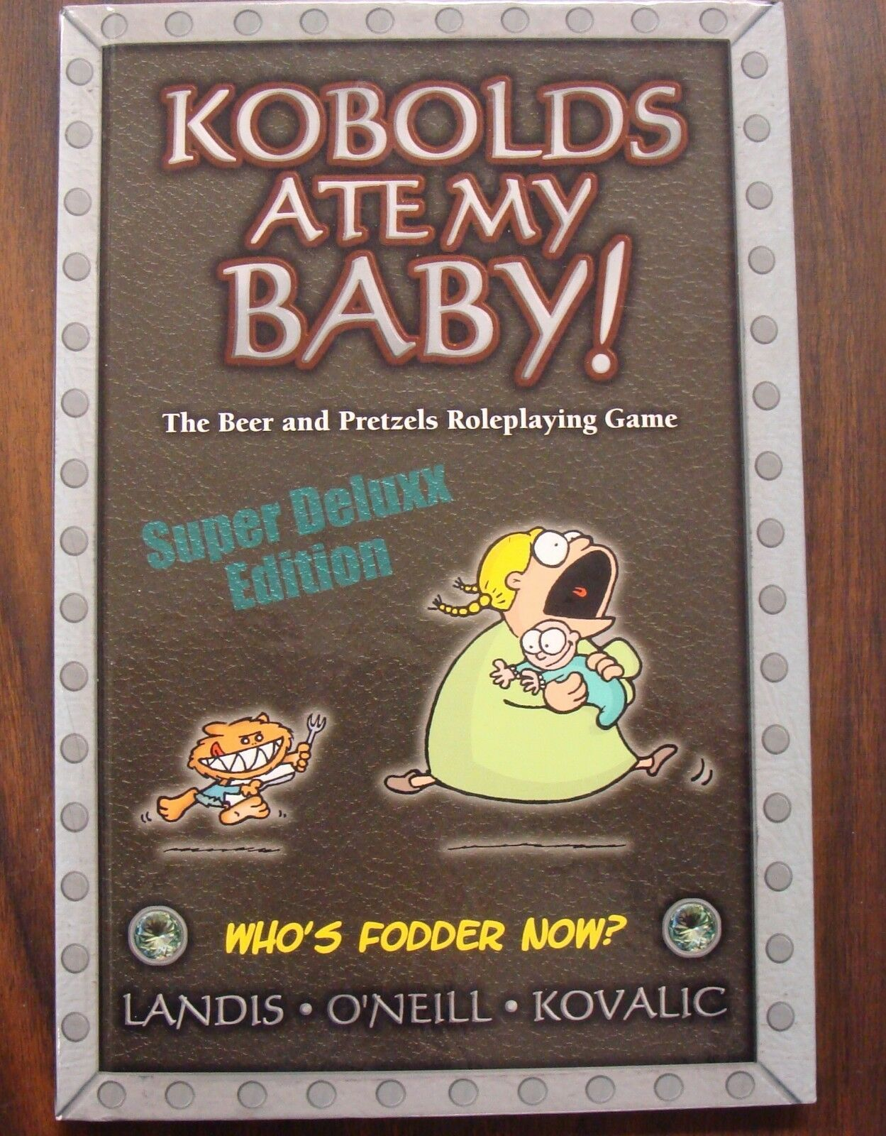 Kobolds ate my Baby  Super Deluxx Edition HC  Role Playing Game