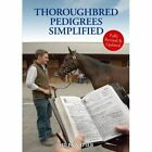 Thoroughbred Pedigrees Simplified Miles Napier Paperback Fast Delivery