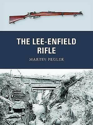 The Lee-Enfield Rifle by Martin Pegler (Paperback, 2012)